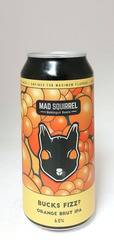 Mad Squirrel Bucks Fizz? Orange Brut IPA