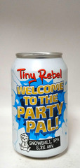 Tiny Rebel Welcome To The Party Pal! Snowball IPA