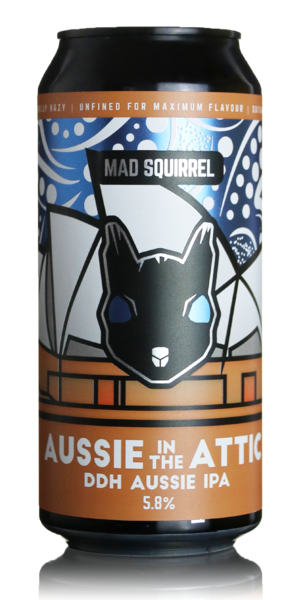 Mad Squirrel Aussie in the Attic DDH IPA