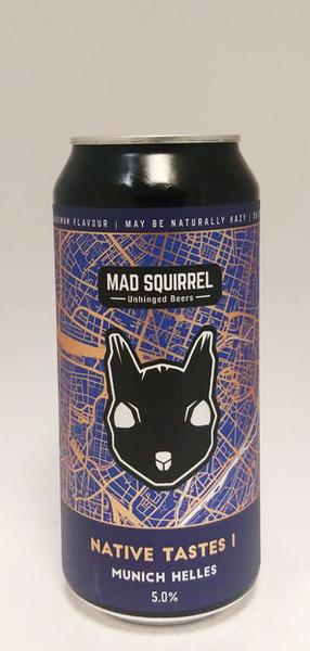 Mad Squirrel Native Tastes Munich Helles
